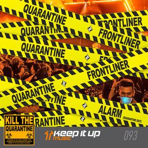 Alarm - Quarantine Edit