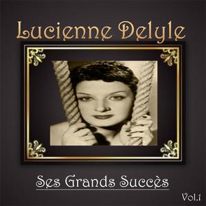 Lucienne delyle - ses grands succès, vol. 1 album