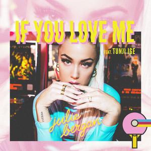 If You Love Me (feat. Tunji Ige)