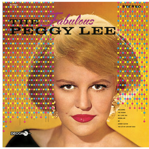 The Fabulous Peggy Lee - Peggy Lee