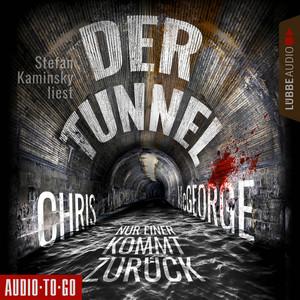 Der Tunnel - Nur einer kommt zurück (Ungekürzt) Audiobook