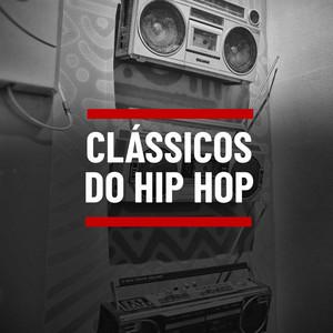 Clássicos do Hip Hop