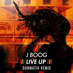 Live Up (Dubmatix Remix)