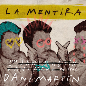 La Mentira (feat. Joaquín Sabina) by Dani Martín, Joaquín Sabina