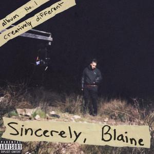 Sincerely, Blaine