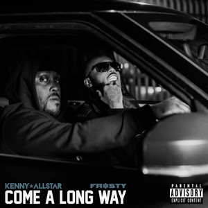 Come a Long Way (feat. Frosty)