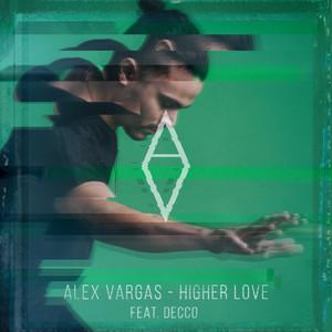 Higher Love (Decco Remix)
