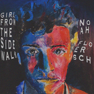 Girl from the Sidewalk - Noah Floersch