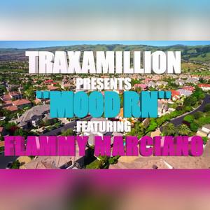 Mood RN (feat. Flammy Marciano) - Single