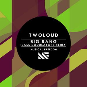Big Bang (Bass Modulators Remix)
