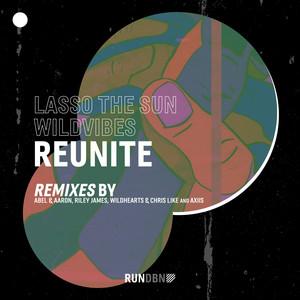 Reunite (Remixes)