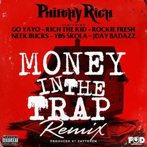 Money in the Trap (Remix) [feat. Go Yayo, Rich The Kid, Rockie Fresh, Neek Bucks, YBS Skola & Jday Badazz]