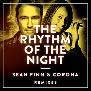 The Rhythm of the Night - No Hopes Remix cover art