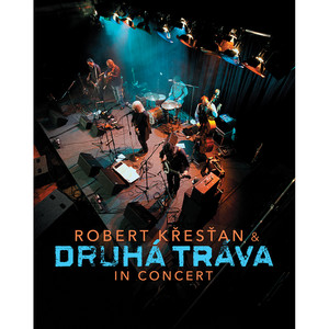 Druhá Tráva - In Concert