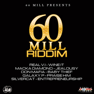 60 Mill Riddim