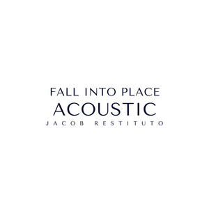 Fall Into Place - Acoustic