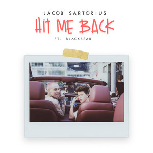 Hit Me Back feat. Blackbear