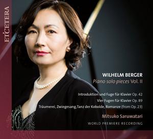 Berger: Piano Solo Pieces, Vol. II