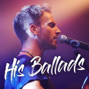 His Ballads