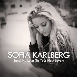 Send My Love (To Your New Lover) - Acoustic