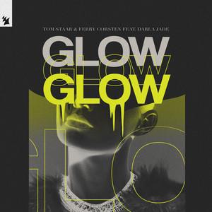 Glow - Extended Mix by Tom Staar, Ferry Corsten, Darla Jade