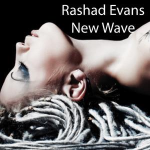 New Wave - Original by Rashad Evans