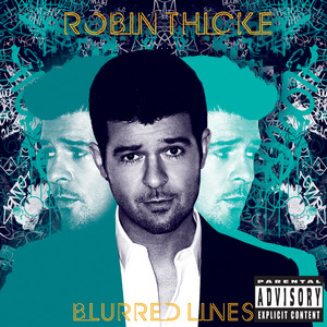 Robin Thicke feat. T.I. & Pharell Williams - Blurred lines