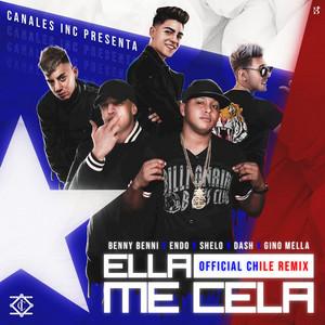 Ella Me Cela (Chile Remix)