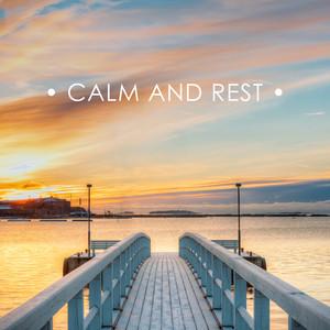 Calm and Rest album