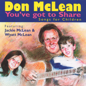 You've Got to Share: Songs for Children album