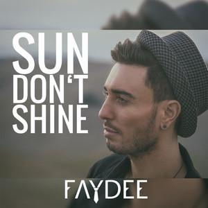 Sun Don't Shine