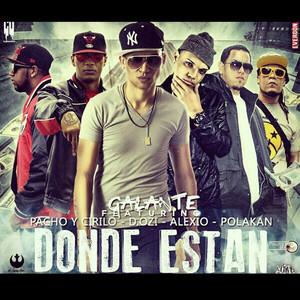 Donde Estan (Remix) [feat. Pacho y Cirilo, Polaco, D.OZi & Alexio]