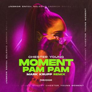 Moment (Pam Pam) [Mark Krupp Remix]