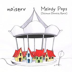 Melody Pops (Julianna Barwick Remix)
