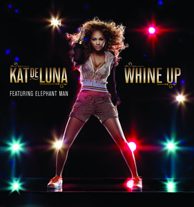 Whine Up (Bilingual Version)