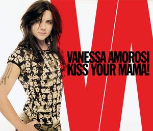 Kiss Your Mama!