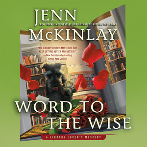 Word to the Wise - A Library Lover's Mystery 10 (Unabridged)