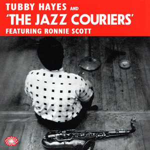 Tubby Hayes and the Jazz Couriers Featuring Ronnie Scott album