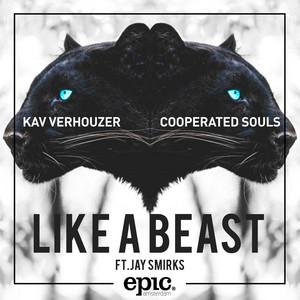 Like A Beast (feat. Jay Smirks)