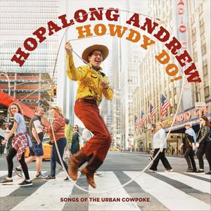 Howdy Do! Songs of the Urban Cowpoke