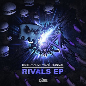 Rivals EP (Barely Alive & Astronaut)