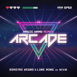 Arcade (Magic Wand Remix)