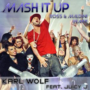 Mash It Up (Ross & Maldini Remix)