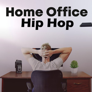 Home Office Hip Hop