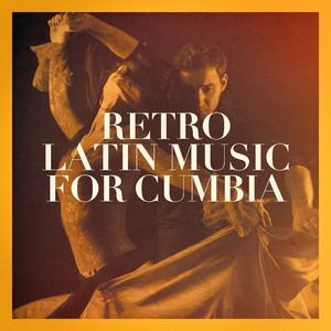 Retro Latin Music for Cumbia album