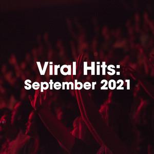 Viral Hits September 2021
