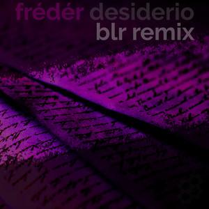 Desiderio (BLR Remix)