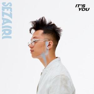 It's You - Sezairi