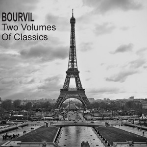 Bourvil - Two Volumes of Classics (French Songs) album