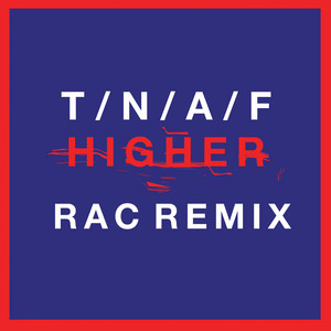Higher (RAC Mix)